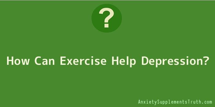 How Can Exercise Help Depression