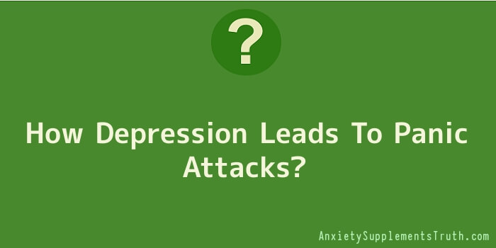 How Depression Leads To Panic Attacks