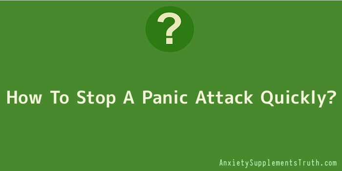 How To Stop A Panic Attack Quickly