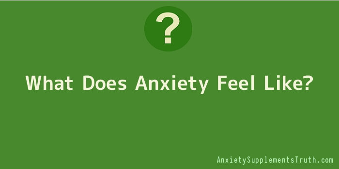 What Does Anxiety Feel Like