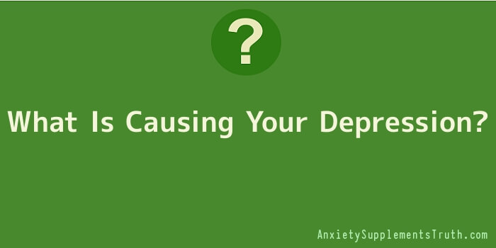 What Is Causing Your Depression