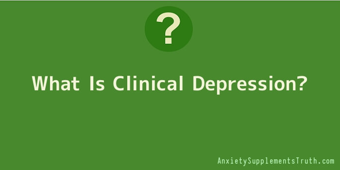 What Is Clinical Depression